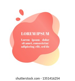 Abstract liquid shape with gradient, coral color (2019 trend) and drops. Useful as a design element for web banners, flyers. Isolated, white background, with lorem ipsum text. Vector illustration.