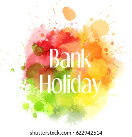 Bank Holidays Images, Stock Photos & Vectors   Shutterstock