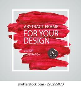 Abstract paint brush stroke frame. Poster Template. Vector design