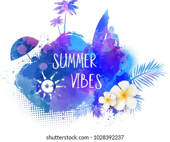 Abstract painted splash shape with silhouettes. Travel concept - surfing, palm trees, sun umbrella, plumeria tropical flowers. Blue colored. Summer vibes message. Vector illustration.