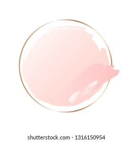 Abstract pastel pink brush background with round geometric frame rose gold color. Logo background for beauty and fashion