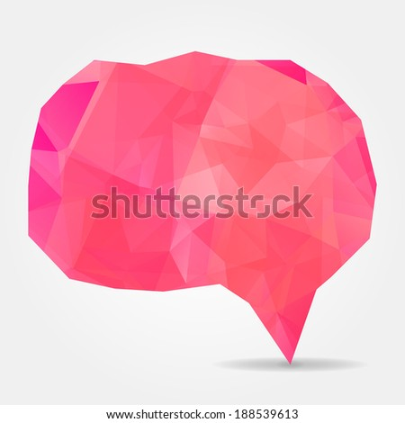 Abstract pink geometric speech bubble with triangular polygons