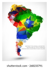 ABSTRACT POLYGONAL GEOMETRIC DESIGN MAP OF SOUTH AMERICA. PAINTED INTO COUNTRIES FLAGS COLORS.