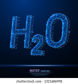 Abstract polygonal light of H2O letter sign. Business wireframe mesh spheres from flying debris. Chemical formula of water drops H2O concept. Blue structure style vector illustration.