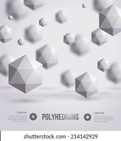 Abstract polyhedrons background design. Vector illustration. Crystals. Technology or scientific backdrop. Place for your text.