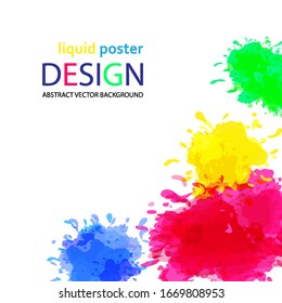 Abstract poster design, color spots, blotches and drops of paint.