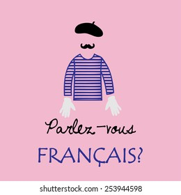 """abstract representation of Frenchman with sign """"parlez-vouz francais?"""" (do you speak French?). vector illustration"""