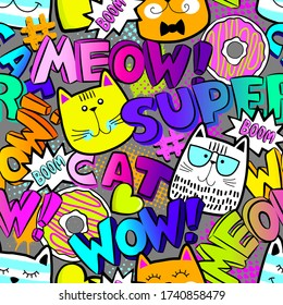 Abstract seamless pattern for little girls with colorful funny cats. Fashion illustration in comic style. Bright summer print graffiti