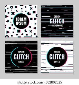 Abstract set of effect glitch. Covers, placards, banner, posters, flyers. Vector illustration. Modern design.