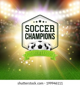 Abstract soccer football poster. Stadium background with bright spotlights, typography design and realistic soccer football ball. Vector illustration.