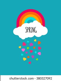 Abstract spring vector background. Raining hearts cloud and rainbow on blue background. Spring word isolated on cloud icon shape. For greeting cards,invitations, wallpaper. Modern art decoration.