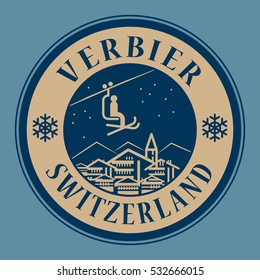 Abstract stamp or emblem with the name of town Verbier in Switzerland, ski resort, vector illustration