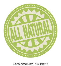 Abstract stamp or label with the text All Natural written inside, vector illustration