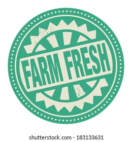 Abstract stamp or label with the text Farm Fresh written inside, vector illustration
