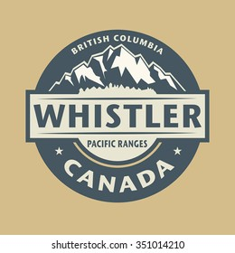 Abstract stamp with the name of town Whistler in Canada, vector illustration