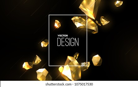 Abstract trendy cover design. Vector 3d illustration of realistic golden fractured stones. Black background with broken gold metal shapes. Dynamic jewelry backdrop. Banner template.