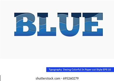Abstract Typography Desing blue text with papercut background and shape vector design on white background EPS 10