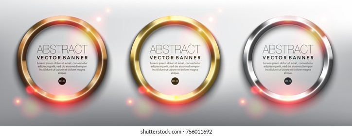 Abstract vector circle banners set of 3. Gold, bronze and silver rings. Isolated on the white background. Metallic glowing frames. Each item contains space for own text. Vector illustration. Eps10.