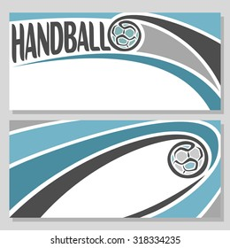 Abstract vector composition of logo for text, notes, title; poster horizontal banner, fun handball ball flying on trajectory over field with inscription handball club closeup, invitation ticket