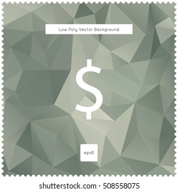 Abstract vector dollar polygonal background.