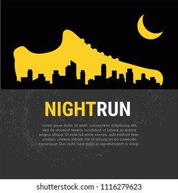 Abstract vector poster - running, sport shoe and the city outline. night run marathon