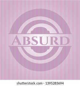 Absurd retro pink emblem. Vector Illustration. Detailed.