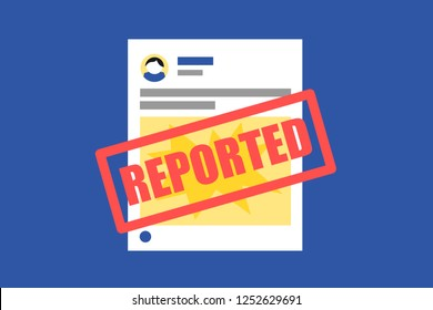 Abusive, innapropriate, hateful post is reported. Blocking, ban, prohibition and removal of objectionable content on social media. Regulation and restriction of post on social networkign site. Vector