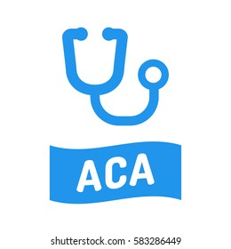 ACA, Affordable Care Act. Ribbon with stethoscope icon. Flat vector illustration on white background.