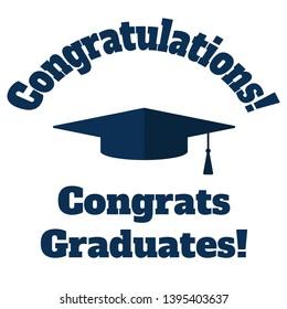 Academic hut and inscription Congratulations graduates. Vector flat illustration.
