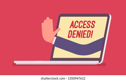 Access denied sign on laptop screen. Hand from device showing user does not have permission to file, system refuses password and entry to computer data, error with red signal. Vector illustration