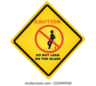 Accident Prevention signs, Do not lean on the glass board, beware and careful rhombus Sign, warning symbol, road sign and traffic symbol design concept, vector illustration.