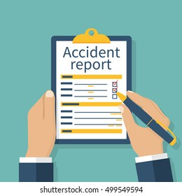 Accident report form. Man write application, pen and clipboard in hand. Template. Vector illustration flat design. Isolated on background.
