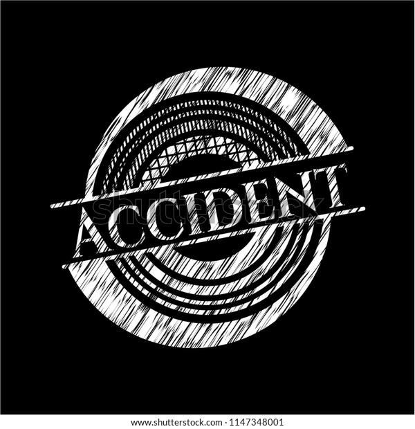 Accident written on a blackboard