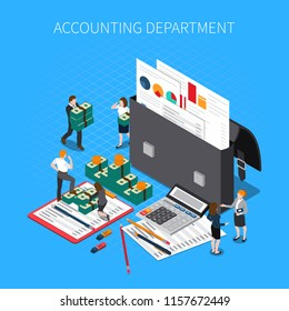 Accounting department isometric composition with financial documents folders reports statements tax calculator cash banknotes staff vector illustration