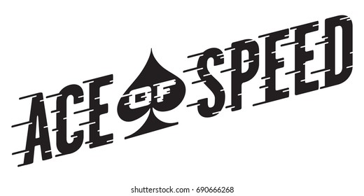 Ace of Speed Retro Vector Design Vector illustration of vintage hot rod, motorcycle, car graphic with custom speed line typography.