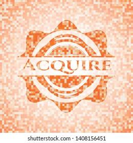 Acquire orange mosaic emblem. Vector Illustration. Detailed.