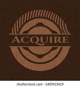Acquire wood emblem. Retro. Vector Illustration.