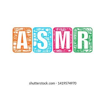 Acronym ASMR - Autonomous Sensory Meridian Response. Health care conceptual image.
