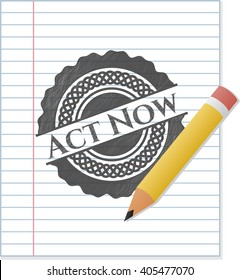 Act Now pencil effect