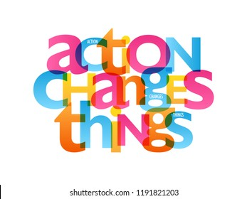 ACTION CHANGES THINGS typography poster