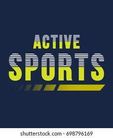 active sports typography, t-shirt graphics, vectors