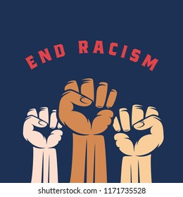 Activist Fists with Different Skin Color and End Racism Text. Abstract Vector Anti Racist, Strike or other Protest Label, Emblem or Card Template. Blue Background.
