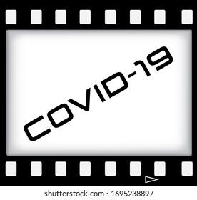 Actual slogan of coronavirus on of 35mm movie film strip. COVID-19 template vector illustration.