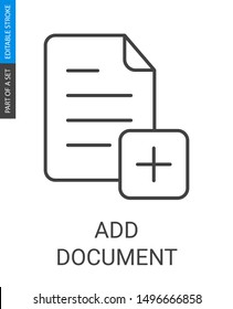 Add document icon in outlinestyle with editable stroke. Document and plus symbol, flat design for any purposes.