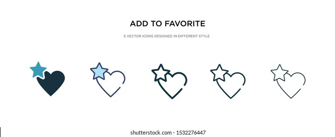 add to favorite icon in different style vector illustration. two colored and black add to favorite vector icons designed in filled, outline, line and stroke style can be used for web, mobile, ui