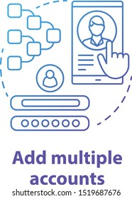 Add multiple accounts blue concept icon. Create new user profile idea thin line illustration. Webpage registration. Social network authorization, app subscription. Vector isolated outline drawing