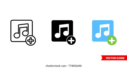 Add music icon of 3 types: color, black and white, outline. Isolated vector sign symbol.
