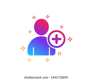 Add User icon. Profile Avatar sign. Person silhouette symbol. Dynamic shapes. Gradient design add User icon. Classic style. Vector