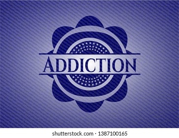 Addiction emblem with jean texture. Vector Illustration. Detailed.