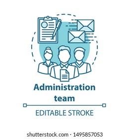 Administration team concept icon. Organization department idea thin line illustration. Office managers team. Company staff. Corporate management personnel. Vector isolated drawing. Editable stroke